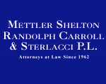 Mettler Shelton Randolph Carroll & Sterlacci P.L.